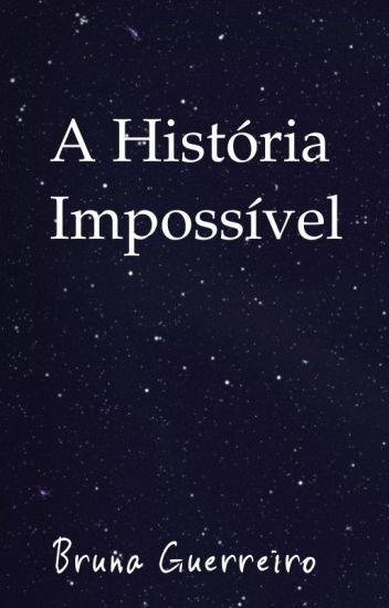 A História Impossível