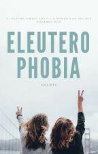 Eleuterophobia by wnxiety