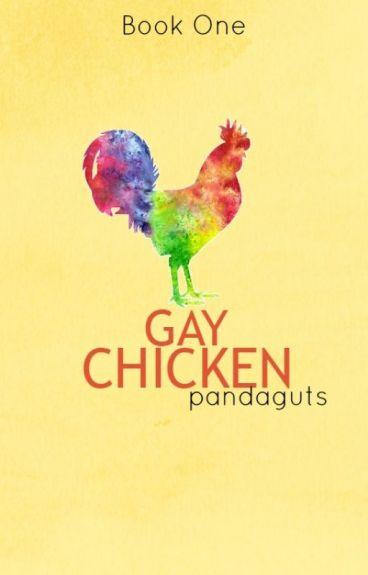 Gay Chicken ✓