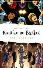 Kuroko no Basket || Preferencje ✅ by ArisuMatsuoka