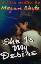 Manan Ff~ She is My Desire (+18) by NISHA_NISHU16