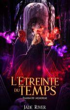 L'Étreinte du Temps - Damnatio Memoriae (Coven) by KattEvans