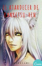 El Atradecer de Kanketsu-Hen by InuOocami