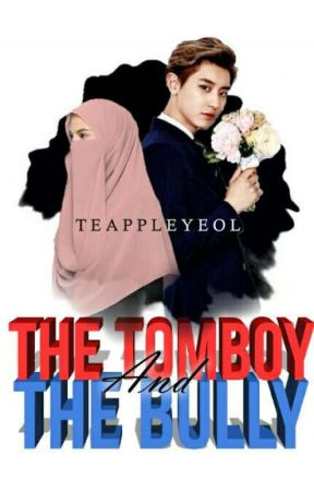 The Tomboy And The Bully (#1) by teappleyeol