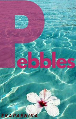 Pebbles- poems by Ekaparnika