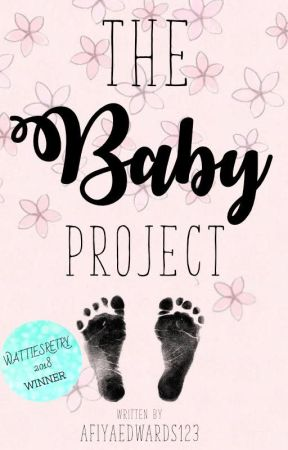 The Baby Project by afiyaedwards123
