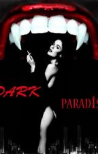 Dark Paradise (+18 ) by Red_Witch