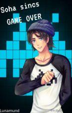 Soha sincs Game Over (Csábításból jeles) SZÜNETEL by Lunamund