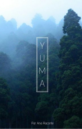 YUMA by AnaRaconte