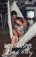The Possessive Bad Boy (Black #1) by leprechaundolan