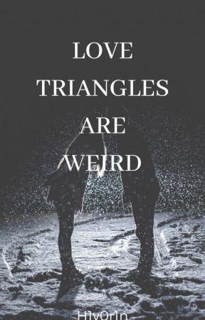 Love Triangles are weird [ Fem! Chara x Fem! Reader x Fem! Frisk ] by H1y0r1n