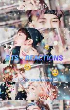 ★BTS ~ REACTIONS★ by Sasuki8