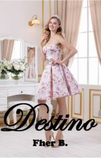 Destino by FherdnanddaSBaptista