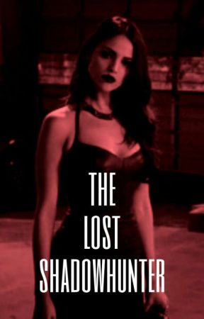 The Lost Shadowhunter by breakheartsdieyoung