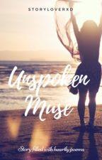 Unspoken Muse  by storyloverXD
