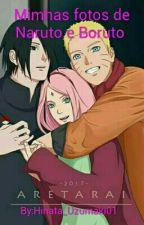 Minhas Fotos de Naruto e Boruto  by Hime_Bolinho