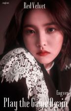 Play the Game Again [Red Velvet OS] (English Version) by _magicant_
