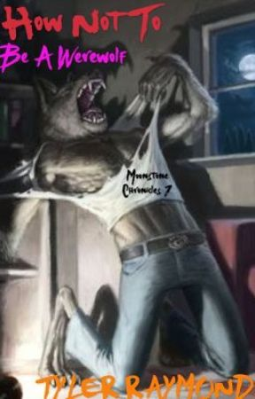 How Not To Be A Werewolf (sample) by TGR20-16
