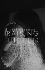 Raising the Don's Baby by xcoffeebooksx