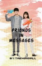 Friends in messages//Shinee//Taemin by taemingirll