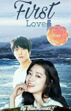 FIRST LOVE [Book 1] by BlueMoon22J