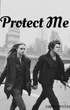 Protect Me (Harry Styles AU) by SaphireStone