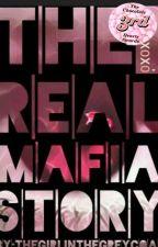 The Real Mafia Story  by Thegirlinthegreycoat