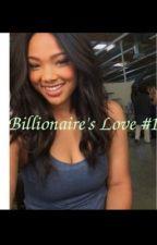 Billionaire's Love #1(BWWM Romance) by _beneee