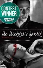 The Trickster's Gambit | Avengers Fan Fiction by MarcellaUva