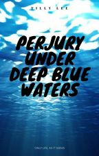 Perjury under deep blue waters by ShawnMendes_ismybro