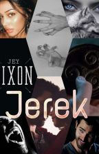 JEREK [Derek hale y Jey Dixon] by JeyDixon32