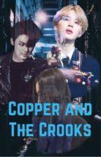 Copper and The Crooks || Park Jimin (mafia) by TA_Vuu