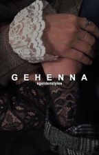 Gehenna ↠ hes  by xgoldenstyles