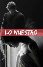 Lo Nuestro [Pablo Alborán] by SolangeDalSanto