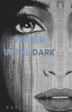 Writer In The Dark ➳ Camila/You by KarlaJaneKordei