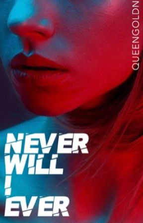 never will i ever; gd by goldolan