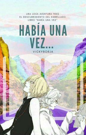 """""""Había una vez"""" (melloxnear) by VickyBorja"""