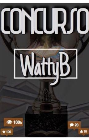 CONCURSO WATTYB by blackerb