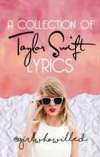 Taylor Swift Lyrics by GirlWhoWilled
