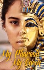 My Pharaoh, My Queen by ninja_stories