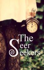 The Seer Seekers by TeAmoAeternum