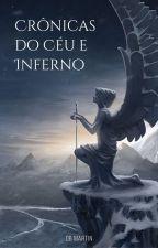 Crônicas do Céu e Inferno by davidbitencourt07
