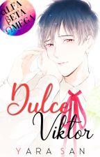 Dulce Viktor by Yara-san