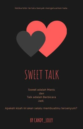Sweet Talk  by candy_lolly
