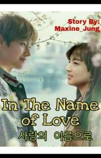 In The Name of Love (TBFT2) Vkook by maxine_jung