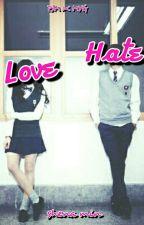 Love Hate by Agustdwifeuu