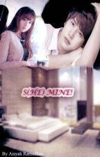 S(HE) MINE! by kyujae88