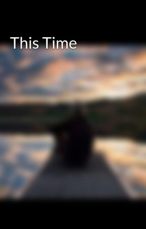 This Time by DreamForeverLive