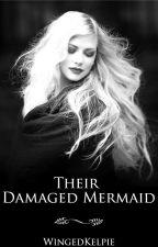 Their Damaged Mermaid (MxMxW) {ON HOLD} by WingedKelpie