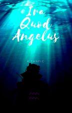 Ira Quod Angelus. by -J_C_Crow-